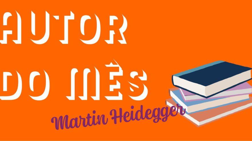 Imagem de Autor do Mês – Martin Heidegger